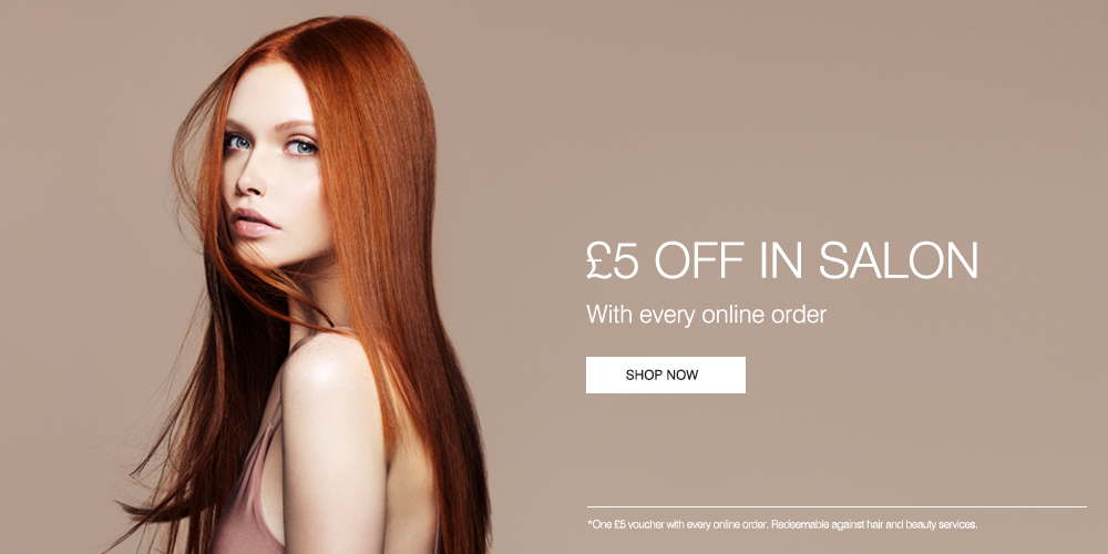 £5 Off in Salon with Every Online Order