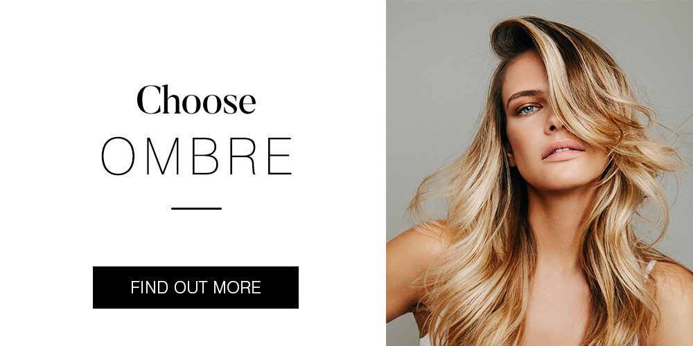 Choose Ombre