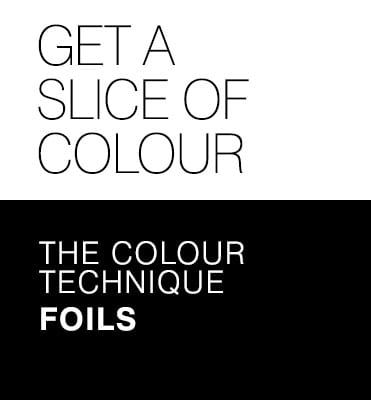 Experience stunning colour - The colour technique Foils
